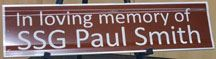 In Loving Memory of SGG Paul Smith Memorial Sign